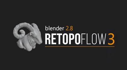 Blender重拓扑插件Retopoflow3核心教学