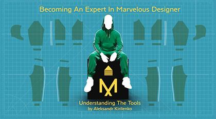 Marvelous Designer全能系统教学